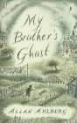 My Brother's Ghost - Ahlberg, Allan