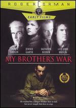 My Brother's War - James Brolin