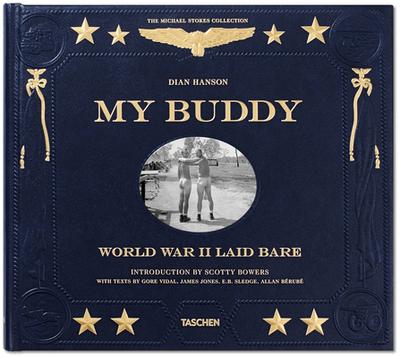My Buddy. World War II Laid Bare - Hanson, Dian (Editor)