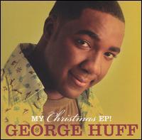 My Christmas EP! - George Huff