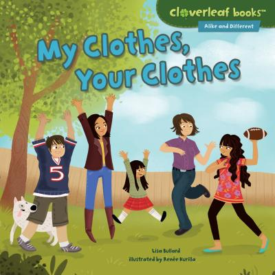 My Clothes, Your Clothes - Bullard, Lisa