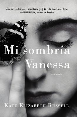 My Dark Vanessa \ Mi Sombr?a Vanessa (Spanish Edition) - Russell, Kate Elizabeth