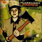 My Degeneration - Flashlight Brown