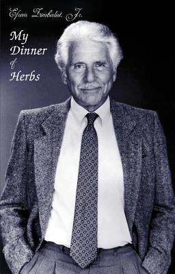 My Dinner of Herbs - Zimbalist, Efrem, Jr.