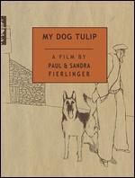 My Dog Tulip - Paul Fierlinger; Sandra Fierlinger