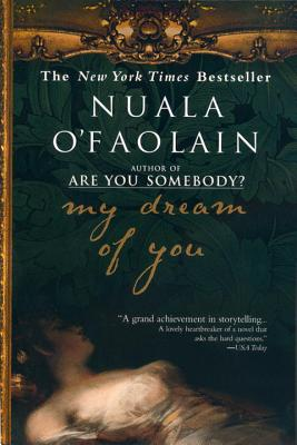 My Dream of You - O'Faolain, Nuala