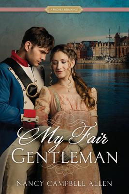 My Fair Gentleman - Allen, Nancy Campbell