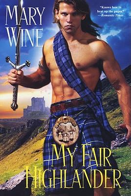 My Fair Highlander - Wine, Mary