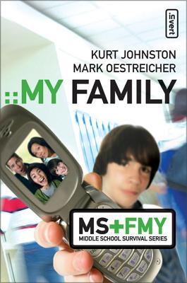 My Family - Johnston, Kurt, and Oestreicher, Mark