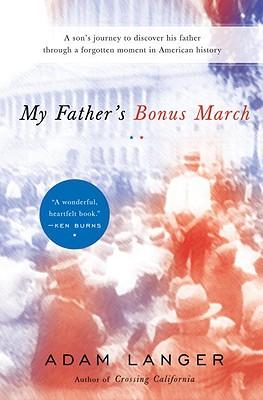 My Father's Bonus March - Langer, Adam