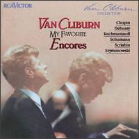 My Favorite Encores - Van Cliburn (piano)