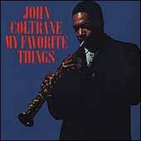 My Favorite Things [Rhino Bonus Tracks] - John Coltrane