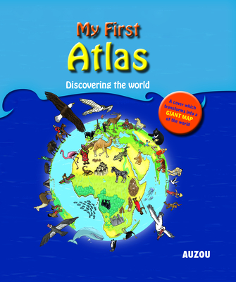 My First Atlas - Auzou Publishing (Creator)