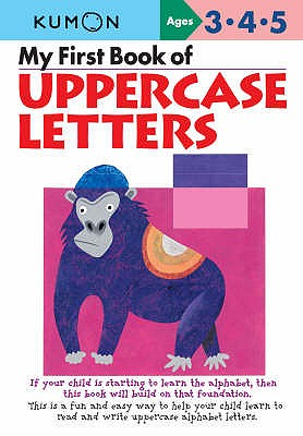 My First Book of Uppercase Letters - Kumon Publishing