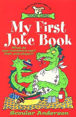 My First Joke Book - Anderson, Scoular