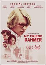 My Friend Dahmer [Special Edition]