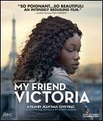 My Friend Victoria [Blu-ray]