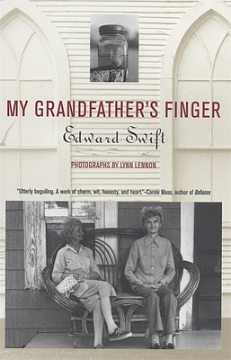 My Grandfather's Finger - Swift, Edward, and Lennon, Lynn (Photographer)