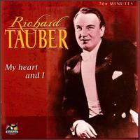 My Heart and I - Richard Tauber