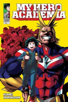 My Hero Academia, Vol. 1, 1 - Horikoshi, Kohei