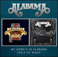 My Home's in Alabama/Feels So Right - Alabama