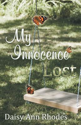 My Innocence Lost - Rhodes, Daisy Ann