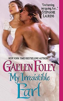 My Irresistible Earl - Foley, Gaelen