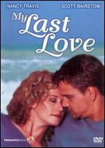 My Last Love - Michael Schultz