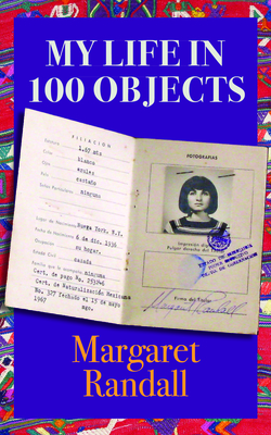 My Life in 100 Objects - Randall, Margaret