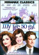 My Life So Far - Hugh Hudson