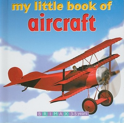 My Little Book of Aircraft - Brimax Publishing (Creator)