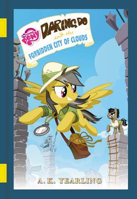 My Little Pony: Daring Do and the Forbidden City of Clouds - Berrow, G M