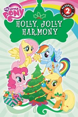 My Little Pony: Holly, Jolly Harmony - Jakobs, D