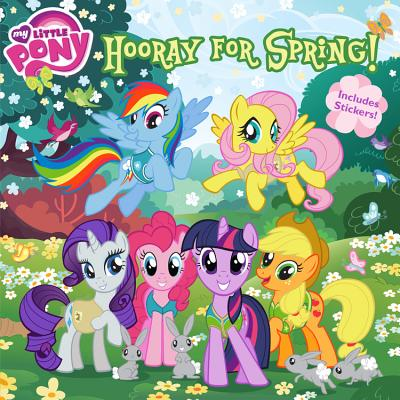 My Little Pony: Hooray for Spring! - Alexander, Louise