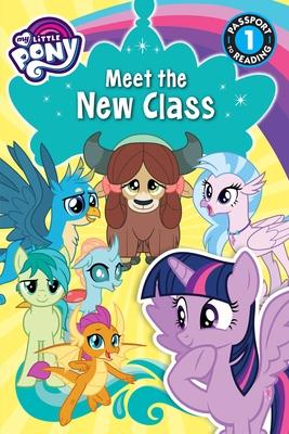 My Little Pony: Meet the New Class - Fox, Jennifer