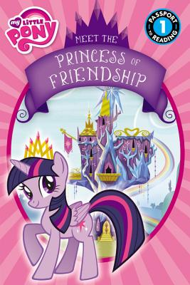 My Little Pony: Meet the Princess of Friendship - Rosen, Lucy