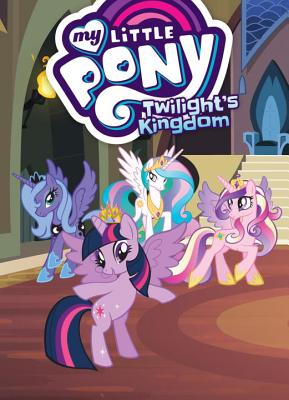 My Little Pony: Twilight's Kingdom - McCarthy, Meghan (As Told by), and Eisinger, Justin (Adapted by)