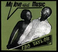 My Love and Music - Ebo Taylor