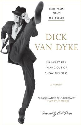 My Lucky Life in and Out of Show Business - Van Dyke, Dick