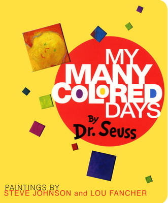 My Many Colored Days - Dr Seuss, and Johnson, Steve
