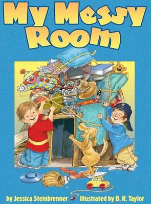 My Messy Room - Steinbrenner, Jessica