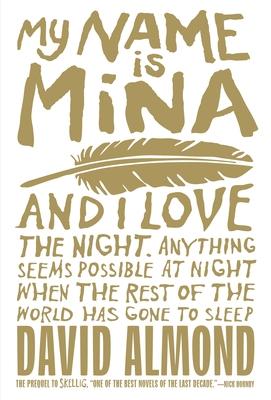 My Name Is Mina - Almond, David