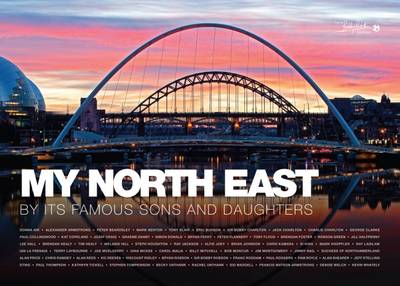 My North East by its Famous Sons and Daughters -