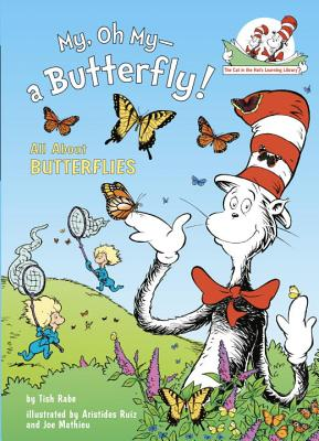 My, Oh My--A Butterfly!: All about Butterflies - Rabe, Tish