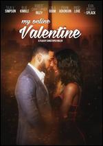 My Online Valentine - Christopher Nolen