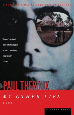 My Other Life - Theroux, Paul