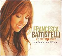 My Paper Heart [Deluxe Edition] - Francesca Battistelli