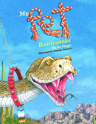 My Pet Rattlesnake - Hayes, Joe