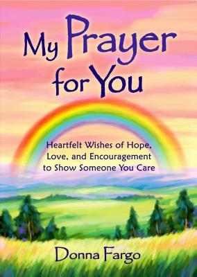 My Prayer for You - Fargo, Donna
