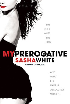 My Prerogative - White, Sasha